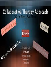 SolisJ MFT5105-6 Collaborative Therapy Approach Powerpoint 7.23.16