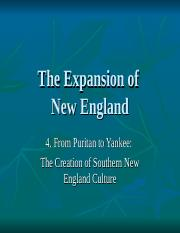 COURSE, EXPANSION OF NEW ENGLAND, LECTURE 4, FROM PURITAN TO YANKEE.ppt