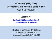 MCB 354 Eicosanoids and Sterols Lecture