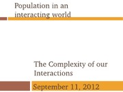 09112012-The complexity of our interactions