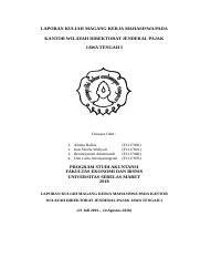 Laporan Magang Uns Docx Laporan Kuliah Magang Kerja Mahasiswa Pada Kantor Wilayah Direktorat Jenderal Pajak Jawa Tengah I Disusun Oleh 1 2 3 4 Allafta Course Hero
