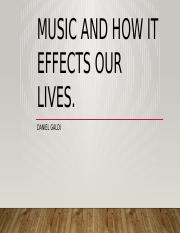 Music and how it effects our lives