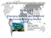 NBA 5911. Winter 2014. Session 1. Emerging Markets and the World Economy