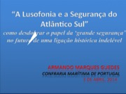 Portugal_e_a_Lusofonia_enquanto_actores.ppt