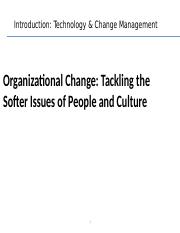 Change management. tackling the softer side of ...