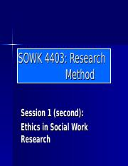 Session1_Class_ Ethics in Social Work Research_FINAL-3.ppt