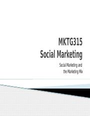 MKTG315 - Social Marketing Mix - Lecture.pptx