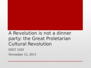 Lecture 35 and 36 A Revolution is not a dinner party