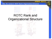 MSL101_2_ROTC_Rank_and_Organizational_Structure_slides_apr06-1