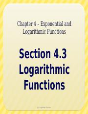4.3 - Logarithmic Functions