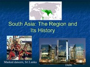 South Asia- The Region and its History