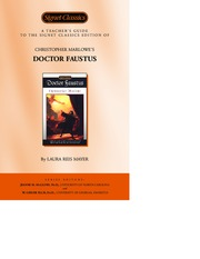 A Teacher's Guide to the Signet Classics Edition of Christopher Marlowe's Doctor Faustus