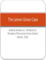 Week+Six%2C+The+Lemon+Grove+Case.pptx