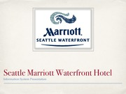 Seattle Marriott Waterfront Hotel