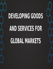 1. DEVELOPING-GOODS-AND-SERVICES-FOR-GLOBAL-MARKETS.pptx