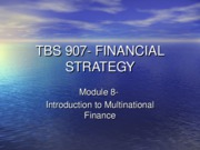 Autumn2005- TBS 907-Lecture 10- International Finance