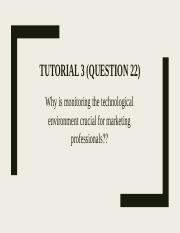 Tutorial 3 (question 22)