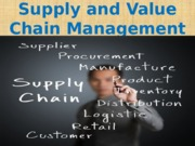 Supply and Value Chain Management