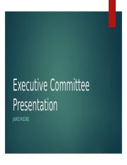 Executive Committee Presentation