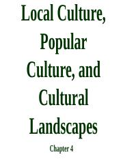 69.%20Chapter%204%20Local%20Culture%2C%20Popular%20Culture%2C%20and%20Cultural.ppt