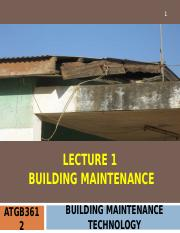ATGB3612 BMT Lecture 1 Building Maintenance