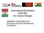 GMS 601 Trade Economies Of Scale and Monopolistic Comp