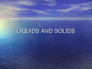 Honors_Liquids_and_Solids
