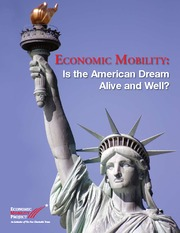 Economic Mobility--Is the American Dream Alive and Welll