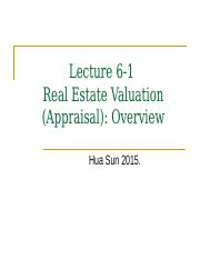 Lecture 6_1 Real Estate Appraisal Overview.pptx(1)