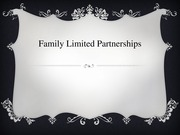Family Limited Partnerships power point presentation