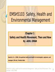 EMSH5103 Safety, Health - Chapter 1 Safety and Health Movement, Then and Now.pptx