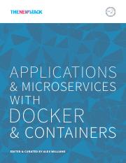 TheNewStack_Book2_Applications_and_Microservices_with_Docker_and_Containers.pdf