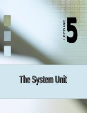 Lecture 5 The System Unit_new.pptx