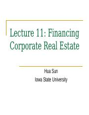 Lecture 11 Financing Corporate Real Estate(1)