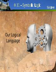 Lecture 02 - Our Logical Language