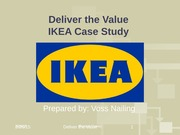 Wee 5 - IKEA - Deliver the Value
