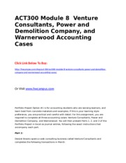ACT300 Module 8  Venture Consultants, Power and Demolition Company, and Warnerwood Accounting Cases.