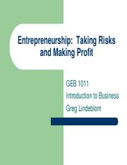 Entrepreneurship Taking Risks and Making Profit - GEB1011 INTRO BUS ONLINE 483486