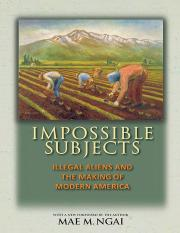 Impossible Subjects_ Illegal Al - Mae M. Ngai