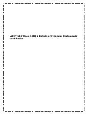 ACCT 504 Week 1 DQ 2 Details of Financial Statements and Ratios.docx
