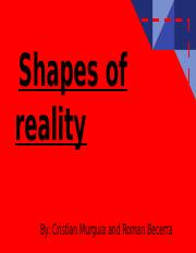 Shapes of Reality.pptx