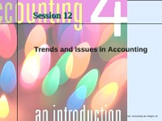 Session 12 -Trends and issues in accounting - Chapter 15