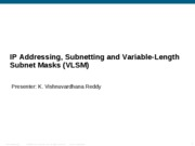 ip addressing, subnetting and variable-length subnet masks