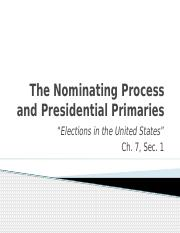 7.1 NOTES The Nomination Process and Presidential Primaries.pptx
