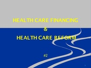 Health Care Financing and Health Care Reform