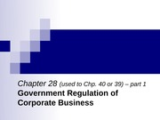 Chapter 28 - Gov't Regulation of Corporate Business (2013) (post)