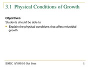 Topic 3.1 Cultivation and Growth of Microorganisms - Physical Conditions of Growth
