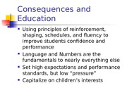 Abbreviated Summary_Education, Reading & Consequences .ppt
