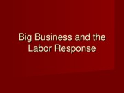 Lecture 6 - Business and Labor