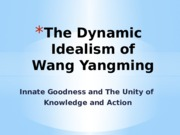 The Dynamic Idealism of Wang Yangming